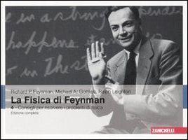 La fisica di Feynman. Ediz. italiana e inglese. Vol. 4: Consigli per risolvere i problemi di fisica