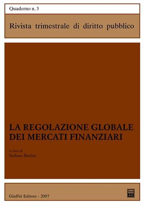 La regolazione globale dei mercati finanziari