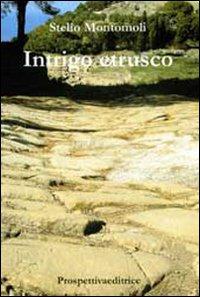 Intrigo etrusco
