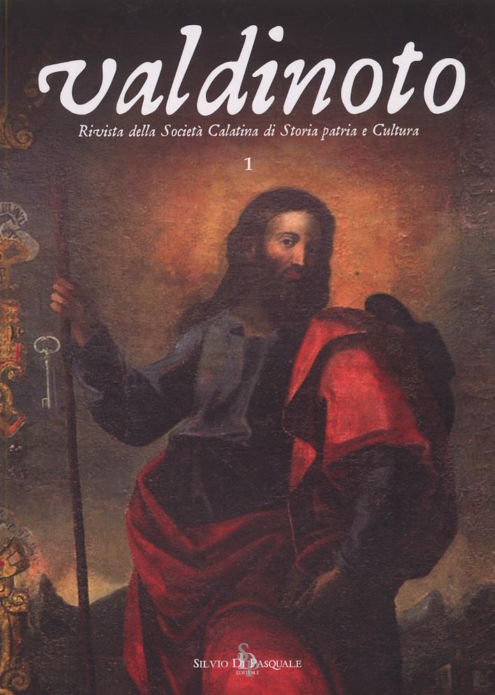 Valdinoto. Rivista della Società Calatina di Storia patria e Cultura. Nuova serie. 1. 2006