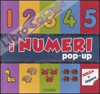 I numeri pop-up. Ediz. illustrata
