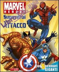 Supereroi all'attacco. Marvel Heroes. Ediz. illustrata