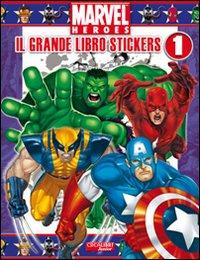 Stickers. Marvel Heroes. Ediz. illustrata. Vol. 1