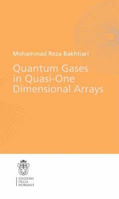 Quantum gases in quasi-one-domensional arrays