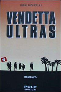 Vendetta ultras