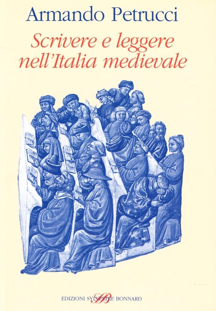 Scrivere e leggere nell'Italia medievale