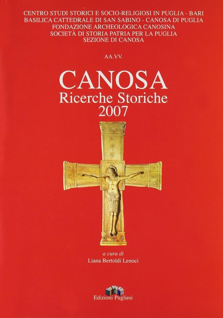 Canosa. Ricerche storiche 2007