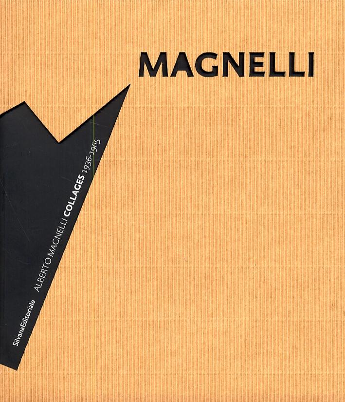 Alberto Magnelli. Collages 1936-1965