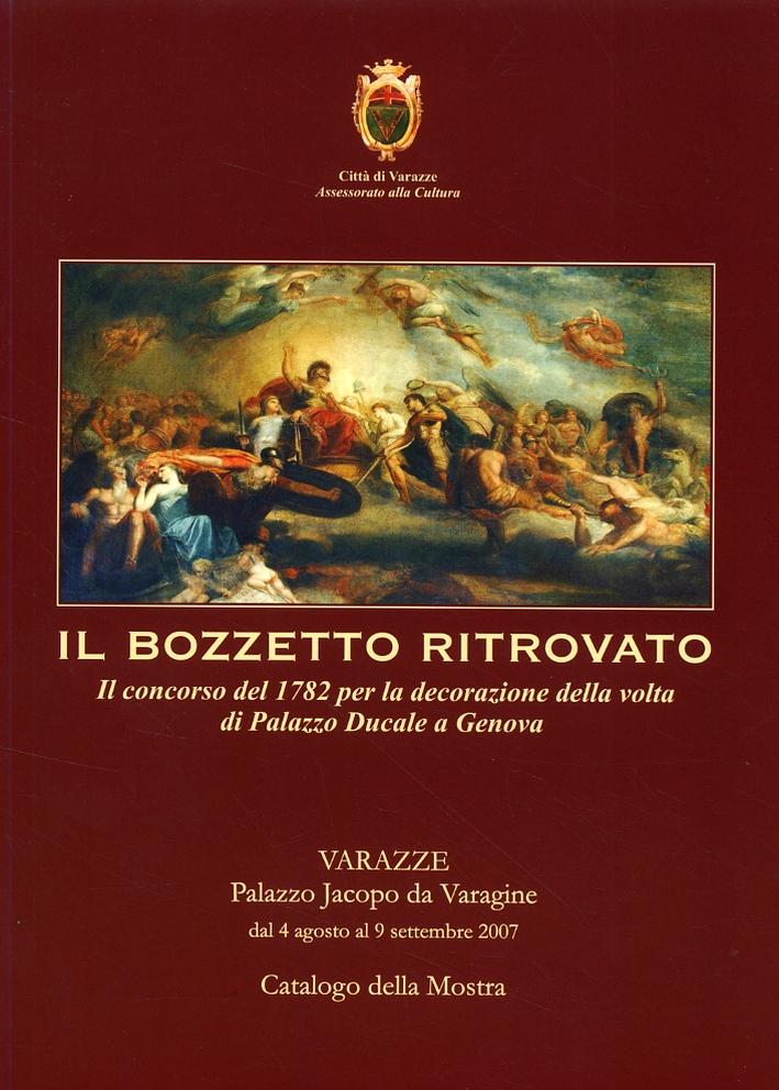 Il bozzetto ritrovato. Il concorso del 1782 per la decorazione della volta di Palazzo Ducale a Genova