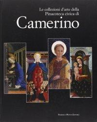 Le collezioni d'arte della Pinacoteca civica di Camerino.