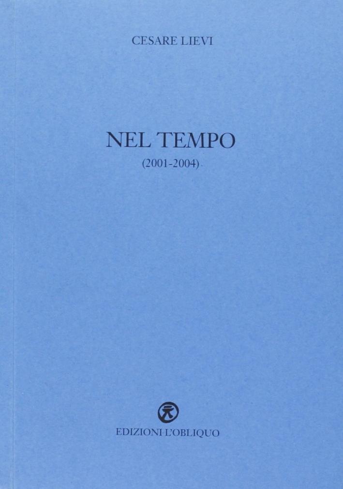 Nel Tempo (2001-2004)