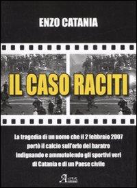 Il caso Raciti