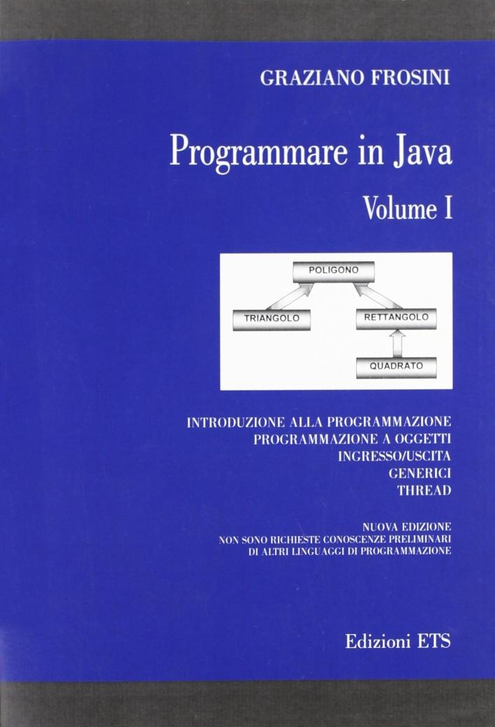 Programmare in Java. Vol. 1