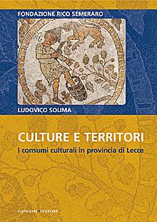 Culture e territori. I consumi culturali in provincia di Lecce