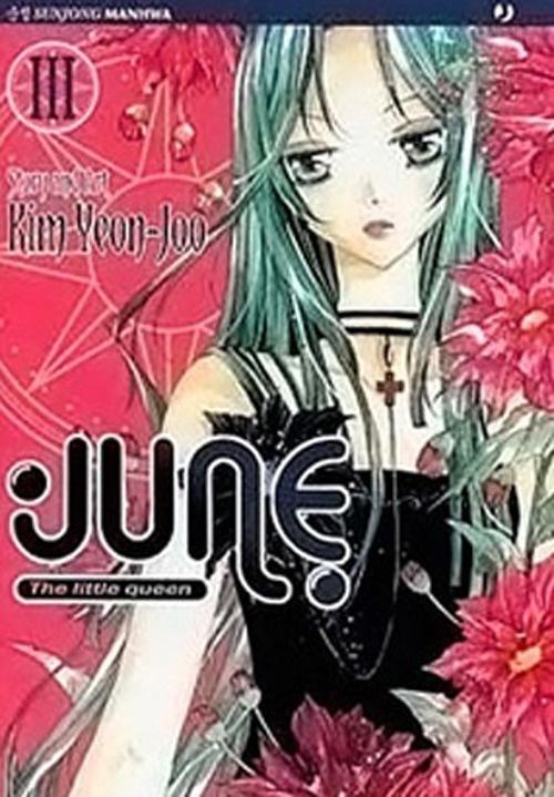 June the Little Queen. Vol. 3