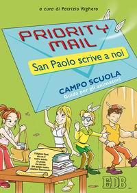 Priority mail. San Paolo scrive a noi. Guida per gli animatori
