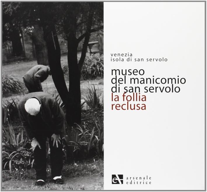 Museo del Manicomio di San Servolo