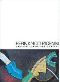 Ferdinando Picenni. Guardo i miei quadri come un sopravvissuto alla loro incolpevole sorte