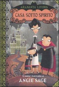 Casa Sotto Spirito. Araminta Lividis