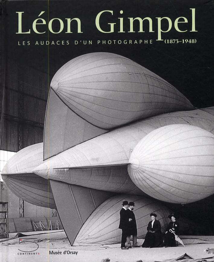 Léon Gimpel. Les audaces d'un photographe (1873-1948)