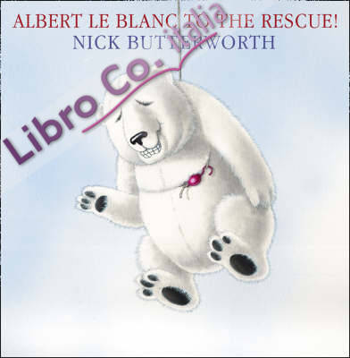 Albert Le Blanc to the Rescue.