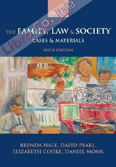 Family, Law and Society: Cases and Materials.