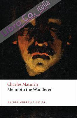 Melmoth The Wanderer.