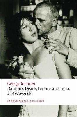 Dantons Death Leonce & Lena Woyzeck.