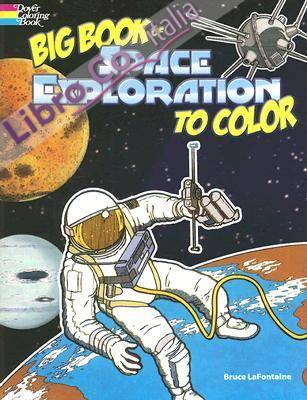 Big Book of Space Exploration to Color