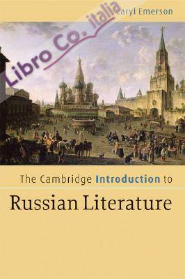 Cambridge Introduction to Russian Literature.