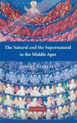 Natural and the Supernatural in the Middle Ages.