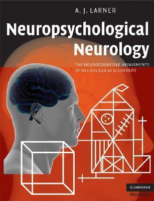 Neuropsychological Neurology.