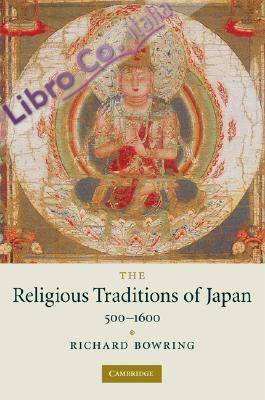 Religious Traditions of Japan 500 - 1600. New Approaches to European His