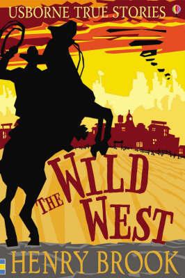 Wild West.