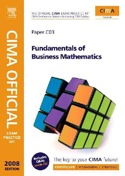 CIMA Exam Pract Kit Fundament Busi Maths