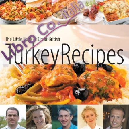 Little Book of Great British Turkey Recipes.