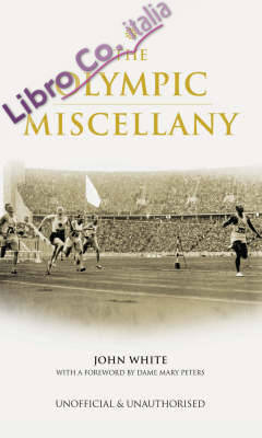 The Olympic Games Miscellany.