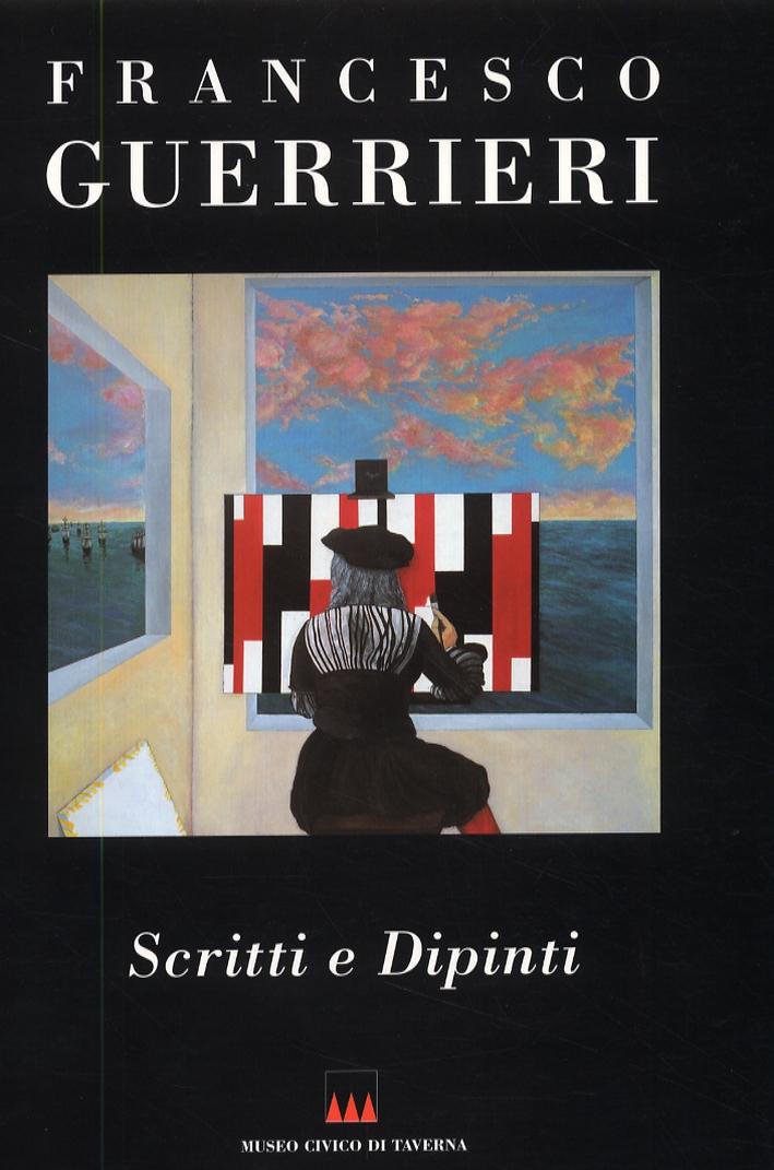 Francesco Guerrieri. Volume secondo. Scritti e dipinti.