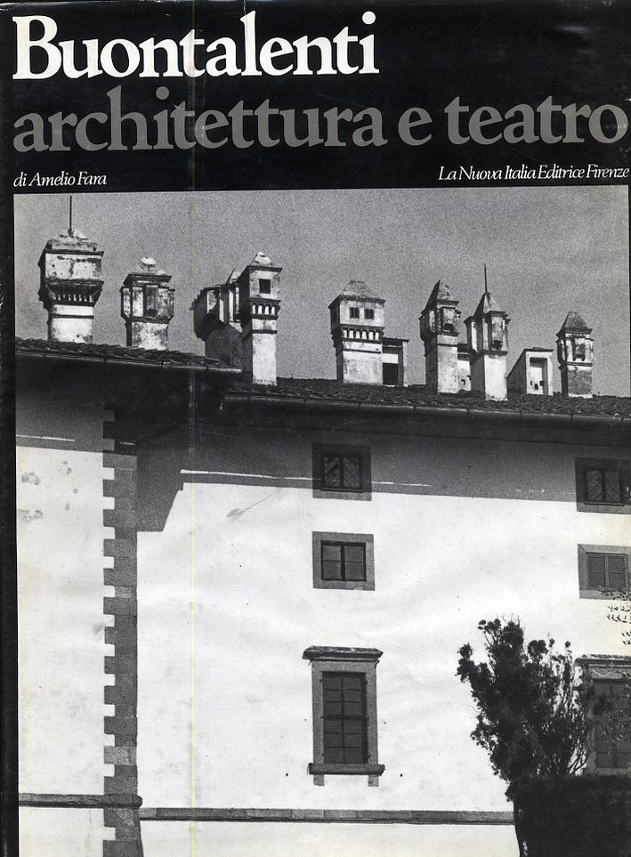 Buontalenti. Architettura e teatro