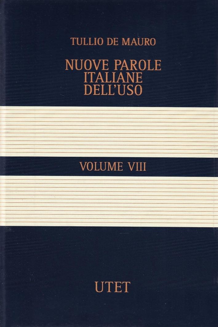 Grande dizionario italiano dell'uso. Con chiave USB. Vol. 8: Nuove parole italiane dell'uso