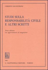Studi sulla responsabilità civile e altri scritti