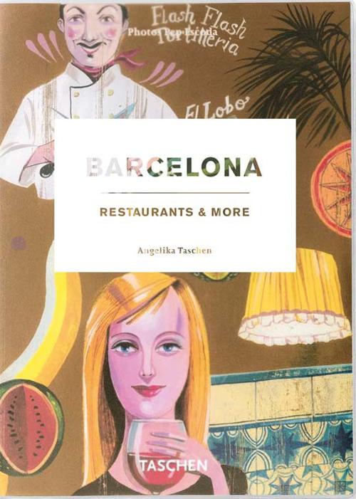 Barcelona restaurants & more. Ediz. italiana, spagnola e portoghese