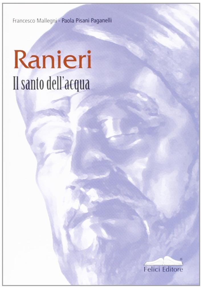 Ranieri. Il santo dell'acqua