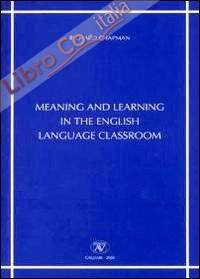 Meaning and learning in the english language classroom
