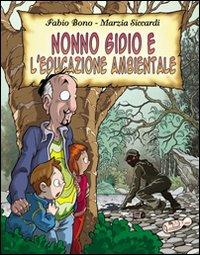 Nonno Gidio e l'educazione ambientale