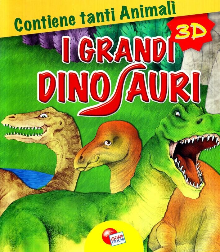 I grandi dinosauri 3D. Ediz. illustrata