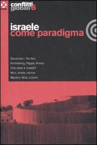 Conflitti globali (2008). Vol. 6: Israele come paradigma