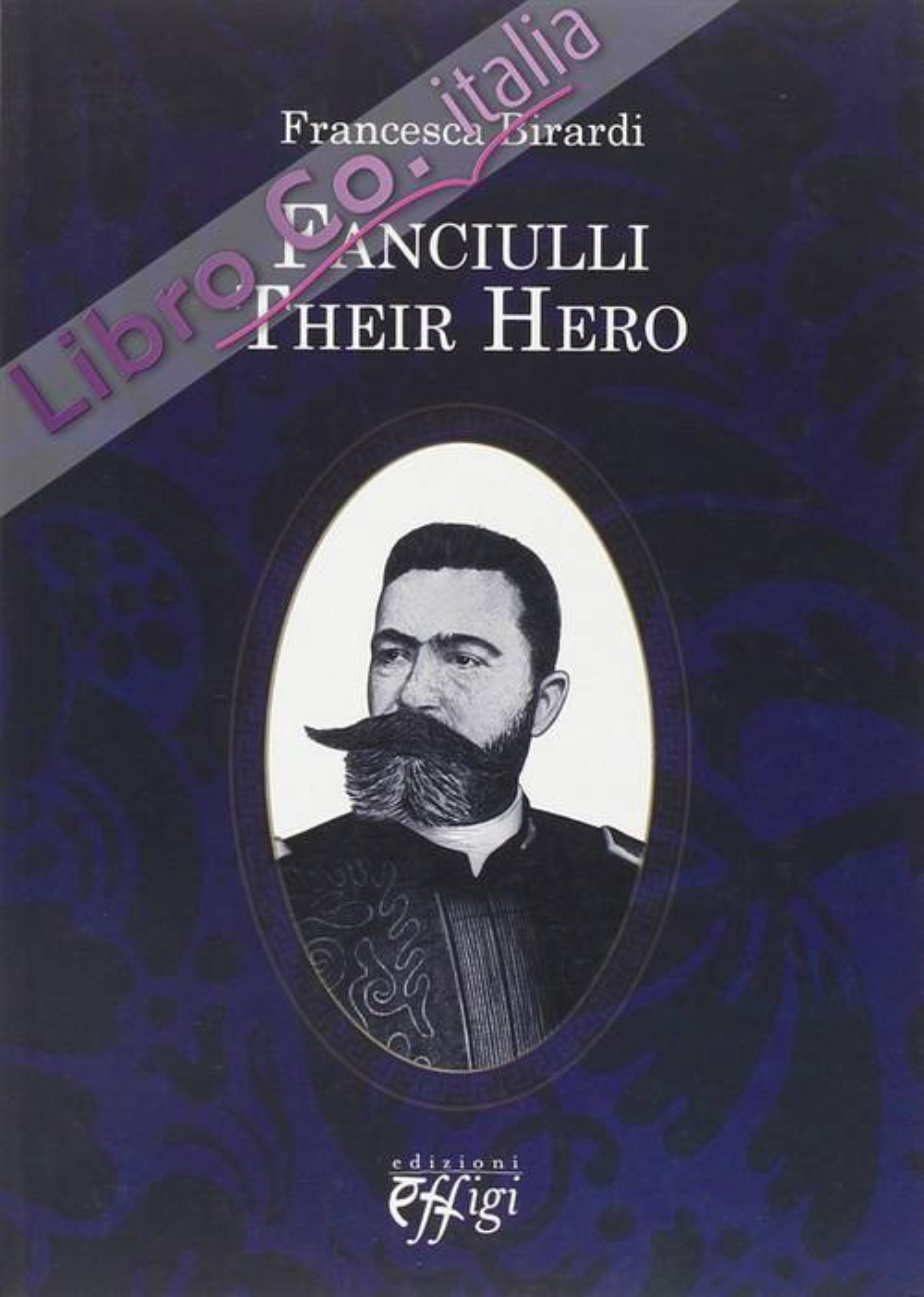 Fanciulli. Their hero