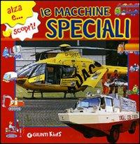 Le macchine speciali. Ediz. illustrata
