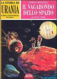 La storia di «Urania» e della fantascienza in Italia. Vol. 2